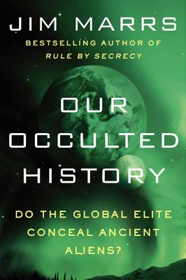Our Occulted History By Marrs, Jim