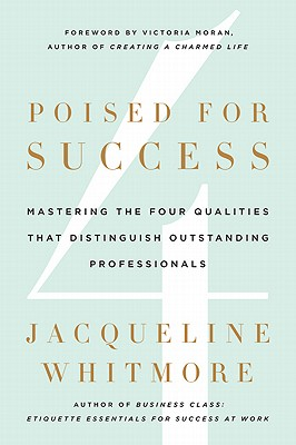Poised for Success By Whitmore, Jacqueline