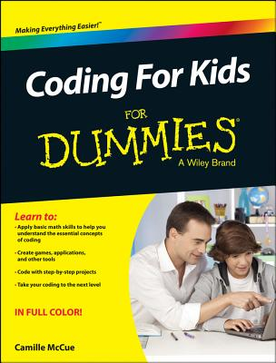 Coding for Kids for Dummies By McCue, Camille