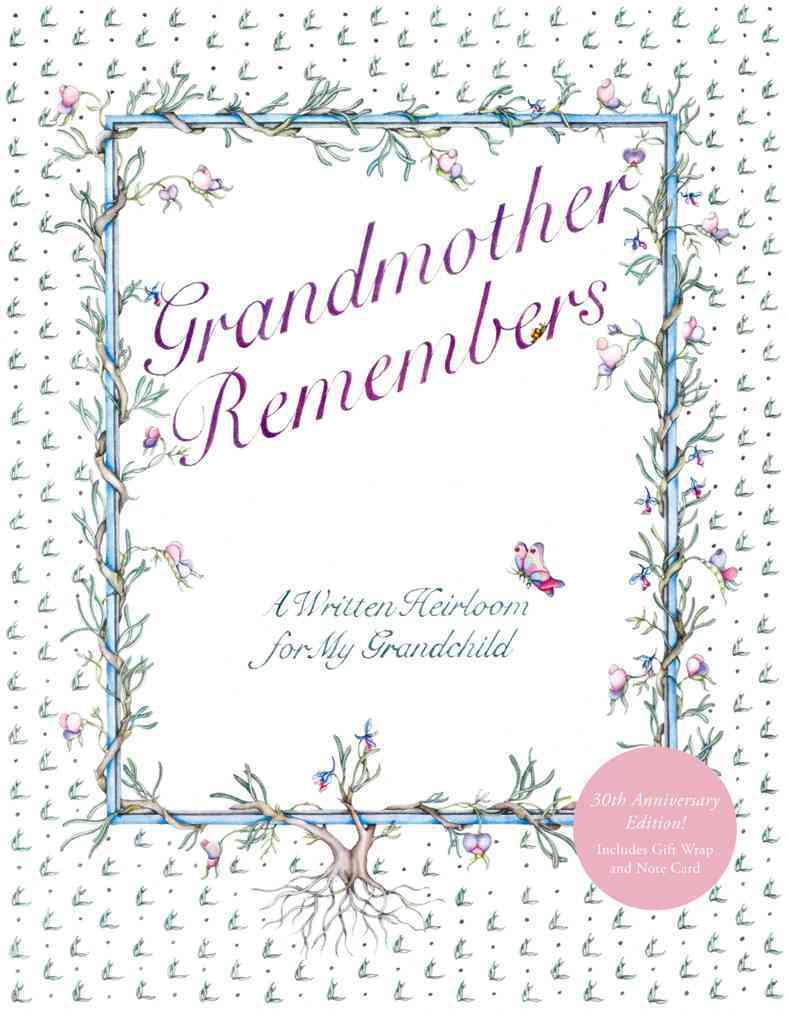 Grandmother Remembers 30th Anniversary Edition By Levy, Judith